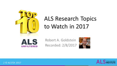 ALS Unfiltered Webinar: Top 10 Things in ALS Research to Watch for in 2017
